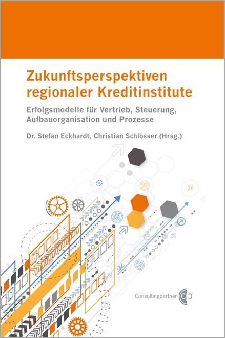 Abbildung Fachbuch Zukunftsperspektiven regionaler Kreditinstitute