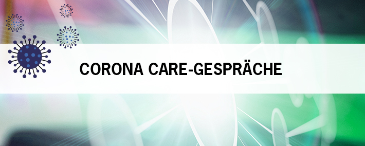 Corona Care-Gespräche
